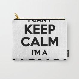 I cant keep calm I am a HARMON Carry-All Pouch