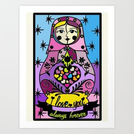 "Colorful matryoshka- ""I love you always forever"" by Lilach Vidal Art Print"