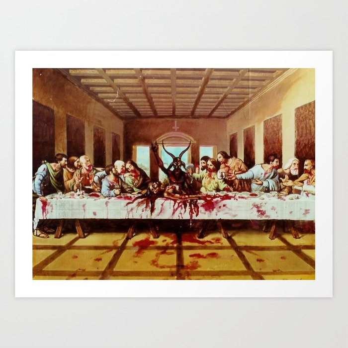 Satans Last Supper Art Print By Rabsizzle Society6