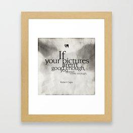close enough Framed Art Print