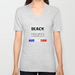 Life Isn't Just Black and White Also Australian Unisex V-Neck