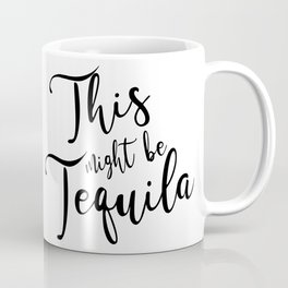Tequila love Coffee Mug