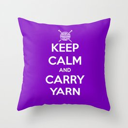 Keep Calm and Carry Yarn - Purple solid Throw Pillow