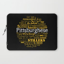 Pittsburghese Laptop Sleeve