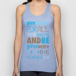 Give Thanks Quote In Blue Unisex Tank Top