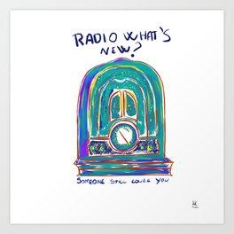 Radio What's New? Art Print