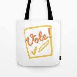 Vote - Democracy needs you! Tote Bag