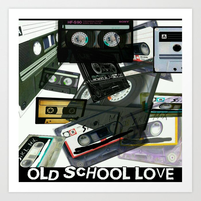 Old School Love ( cassette version) Art Print