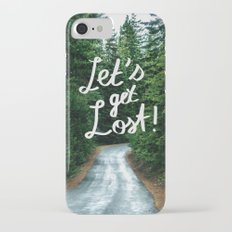 Let's get Lost! - Quote Typography Green Forest iPhone 7 Slim Case