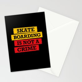 Skateboarding is not a crime Stationery Cards