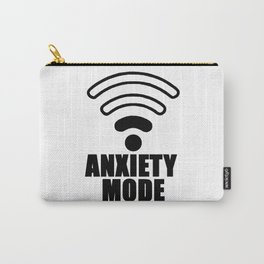 Anxiety mode Carry-All Pouch