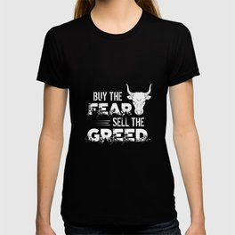 Buy The Fear, Sell The Greed Trading T-shirt