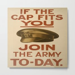 Vintage poster - If the Cap Fits You Metal Print