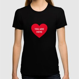 You are here red heart T-shirt