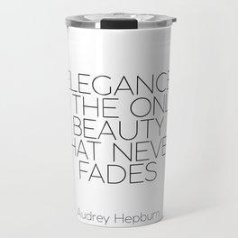 Inspirational Quote,Girls Room Decor,AUDREY HEPBURN QUOTE,Girls Bedroom Art,Fashion Print,legance Is Travel Mug