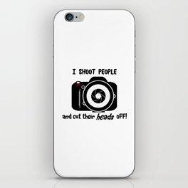 I Shoot People - Photography Fun Design iPhone Skin