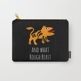 What Rough Beast Carry-All Pouch