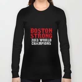 Boston Strong Red Sox World Series Champions Championship Ortiz husband T-Shirts Long Sleeve T-shirt