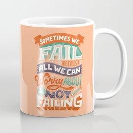 Fear of Failure Coffee Mug