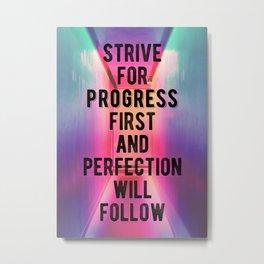 Motivational - Strive For Progress Metal Print