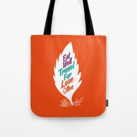 eat well travel often Tote Bags featuring eat well travel far love often by Stoian Hitrov - Sto