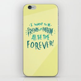 Friends With Everyone iPhone Skin