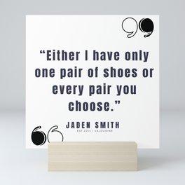 35  |  Jaden Smith Quotes | 190904 Mini Art Print