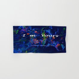 I'm Yours - (your mileage may vary) Hand & Bath Towel