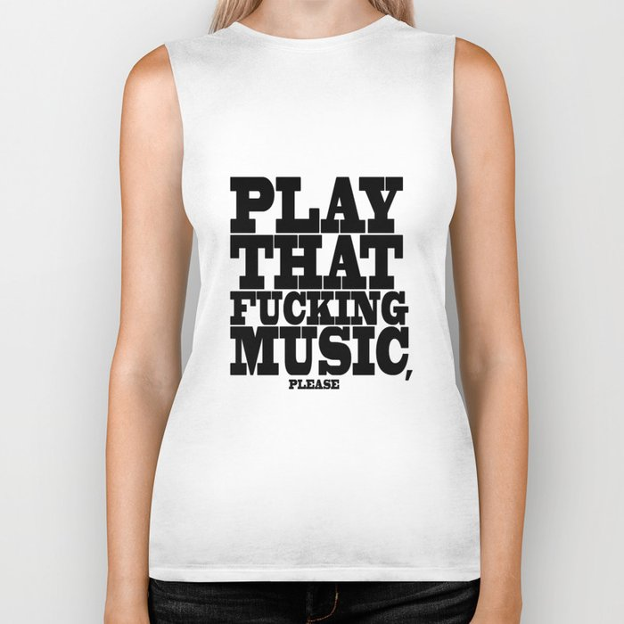 Play the fucking music Biker Tank