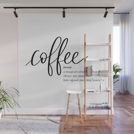 Coffee Quote Definition Wall Mural