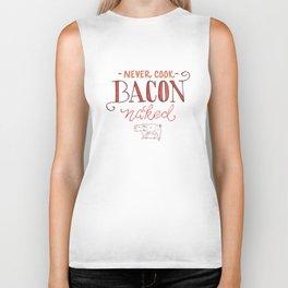 Never Cook Bacon Naked Biker Tank