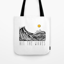 Hit The Waves Tote Bag