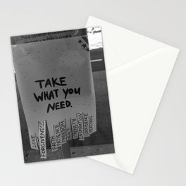 Take What You Need ... Love, Faith, Forgiveness ... inspirational black and white photograph / photography Stationery Cards