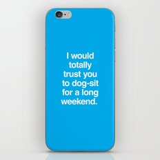 Dog-sit for the Long Weekend iPhone & iPod Skin