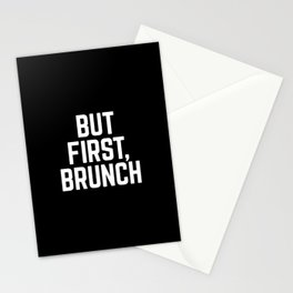 But First Brunch (Black & White) Stationery Cards