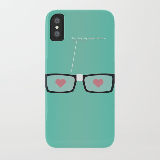 You Fog My Spectacles iPhone Case