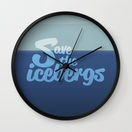 Save the icebergs, stop climate change ! Wall Clock