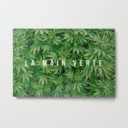 LA MAIN VERTE Metal Print