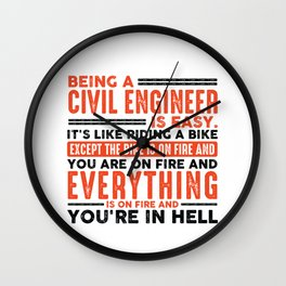 Being a Plumber Is Easy Shirt Everything On Fire Wall Clock