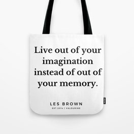 8  |  Les Brown  Quotes | 190824 Tote Bag