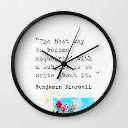 Benjamin Disraeli quote 3 Wall Clock