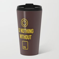 Power is nothing without Control Travel Mug
