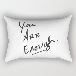 You are enough. Rectangular Pillow