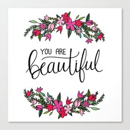 You Are Beautiful Hand Lettering & Floral Wreath Canvas Print