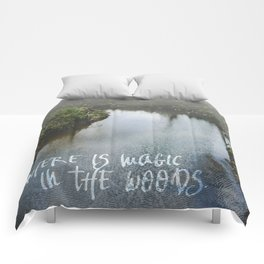 There Is Magic In the Woods Comforters