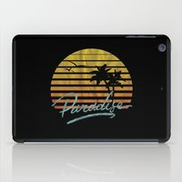 paradise iPad Cases featuring Paradise by Anthony Troester