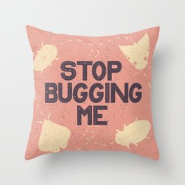 Stop Bugging Me- Peach, Purple and Cream Throw Pillow