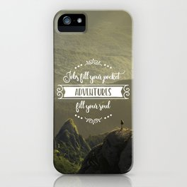 Jobs fill your pocket, adventures fill your soul iPhone Case