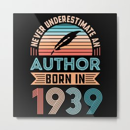 Author born 1939 90th Birthday Book Gift Metal Print