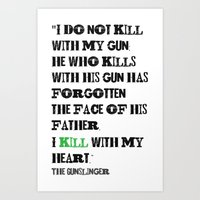 stephen king Art Prints featuring The Gunslinger Stephen King Roland Deschain Quote by FountainheadLtd